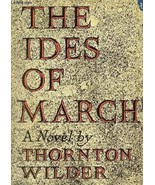 The Ides of March [Hardcover] by Thornton Wilder - $29.95