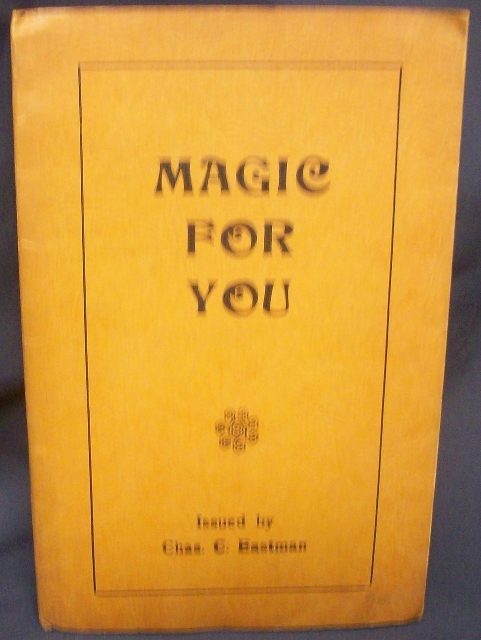 Magic For You by Eastman, Charles