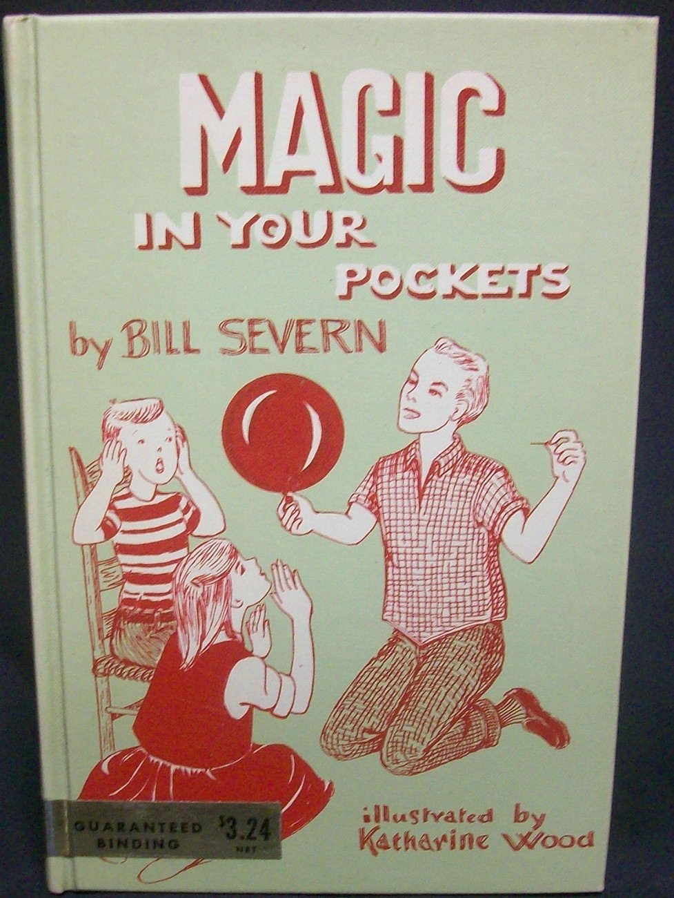 Primary image for Magic In Your Pockets by Severn Bill