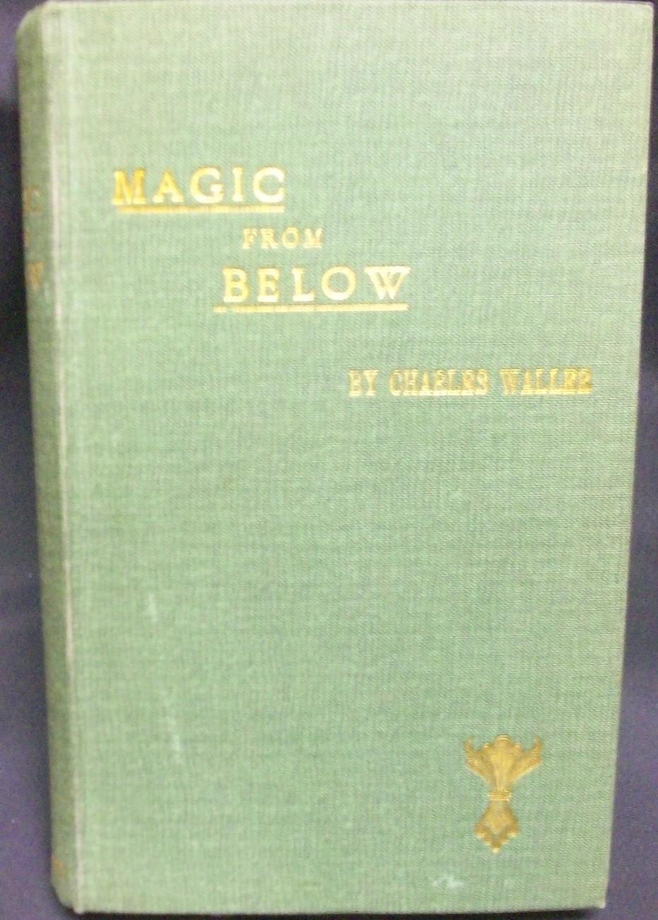 Magic from Below by Waller Charles