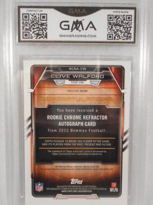 2015 Bowman Chrome #CW Clive Walford Auto Rookie Refractor GMA Graded Gem 10