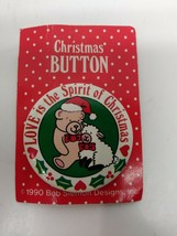 Vintage 1990 Spirit of Christmas Button Collectable Pin Ugly Sweater Pin - $4.90