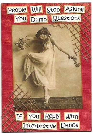 Primary image for ACEO ATC Art Card Collage Original Ladies Women Dancer Dance Ask Dumb Questions