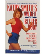 Kathy Smith's Walkfit for a Better Body - $5.75