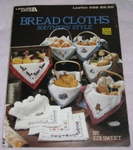 Bread Cloths Southern Style Leisure Arts No. 598  - $4.00