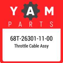 68T-26301-11  Yamaha Throttle Cable Assy, New Genuine OEM Part - $11.81