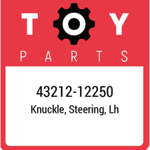 43212-12250 Toyota Steeringknucklelh, New Genuine OEM Part - $181.25