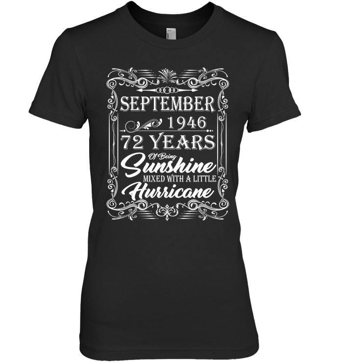 72nd Birthday Gifts September 1946 Of Being Sunshine Shirt