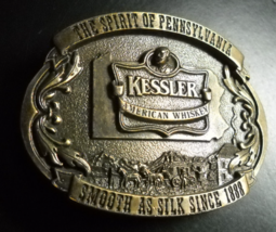 Kessler American Whiskey Belt Buckle 1993 Brass The Spirit Of Pennyslvan... - $8.99