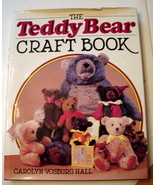 The Teddy Bear Craft Book by Carolyn V Hall 198... - $9.95