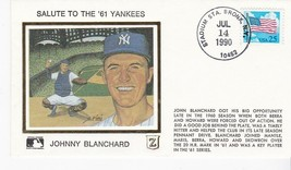 SALUTE TO THE 61 YANKEES JOHNNY BLANCHARD BRONX, NY JULY 14 1990 Z SILK ... - $2.98