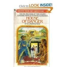 House of Danger (Choose Your Own Adventure, No. 15) [Aug 01, 1982] Montgomery, R