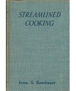 Streamlined Cooking by Irma Rombauer 1939 Vintage Cookbook - $22.64
