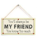 Meijiafei You'll always be my friend you know too much - Friendship Gift... - £9.81 GBP