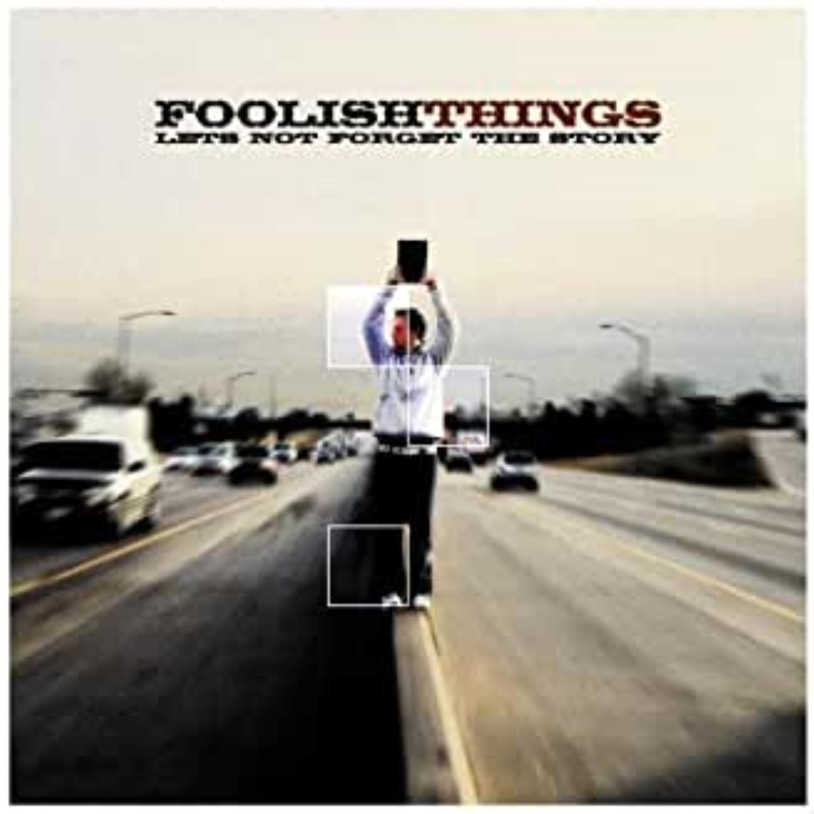 Let's Not Forget the Story by Foolish Things Cd