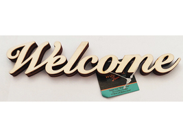 """Unfinished Wooden """"Welcome"""" Sign #1441351"""