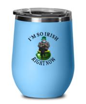 St Patrick's Day Wine Glass I'm So IRISH Right Now Bernie Sanders LtBlue... - $25.95
