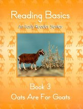 Reading Basics : Oats are for Goats : Book 3 (An Early Reading Series) A... - $11.87