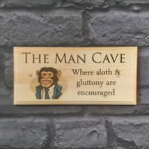 The Man Cave Plaque / Sign / Gift - Posh Monkey Shed Workshop Bedroom Me... - $12.46