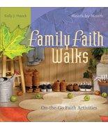 Family Faith Walks [Paperback] Kelly J. Haack - $2.00
