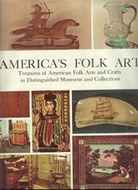 America's Folk Art- Treasures of American Folk Arts and Crafts in Distin... - $29.99