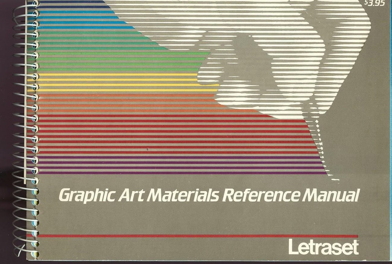 Letraset Graphic Art Materials Reference Manual;Spiral-bound;1986;384pgs;HTF;OOP