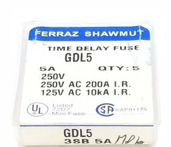 LOT OF 5 FERRAZ SHAWMUT GDL5 TIME DELAY FUSES 5A, 250V