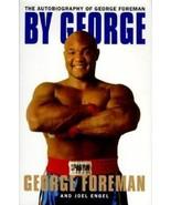 George Foreman By George 1995 Hardback Book - $22.76