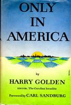 Only In America By Harry Golden- Hardcover (1958) - $4.95