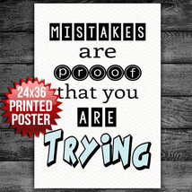 School Classroom Mistakes Are Proof You Are Trying Poster Wall Decor - $15.35
