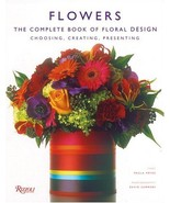 Flowers: The Complete Book of Floral Design Paula Pryke and Kevin Summers - $21.95
