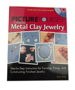 Picture Yourself Creating Metal Clay Jewelry Step by Step Instructions P... - $6.88