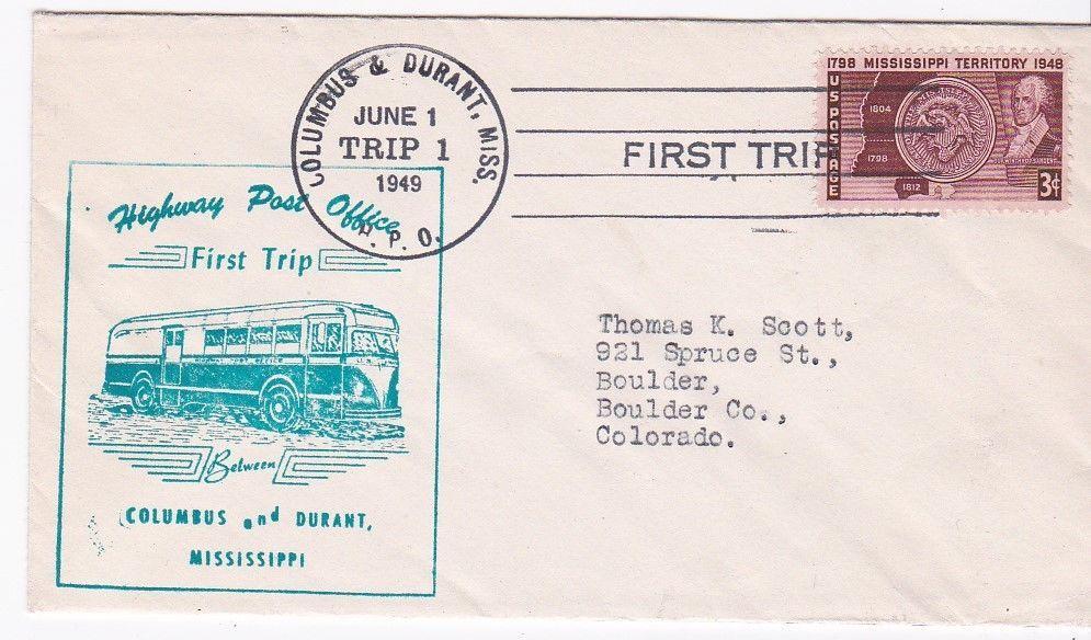 FIRST TRIP H.P.O. COLUMBUS & DURANT MISS JUNE 1 1949 TRIP 1