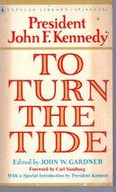 President John F. Kennedy: To Turn The Tide By John F. Kennedy - $4.75