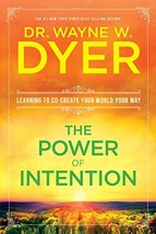 The Power of Intention [Paperback] Dyer, Wayne W. Dr. image 3