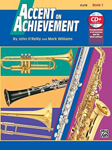 Primary image for Accent on Achievement, Bk 1: Flute, Book & CD [Paperback] O'Reilly, John and Wil