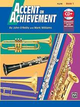 Accent on Achievement, Bk 1: Flute, Book & CD [Paperback] O'Reilly, John... - $5.87