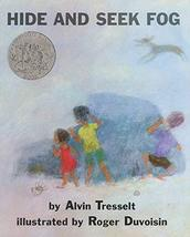 Hide and Seek Fog Tresselt, Alvin and Duvoisin, Roger - $11.87