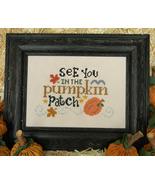 See You In The Pumpkin Patch cross stitch chart Cherry Hill Stitchery - $5.40