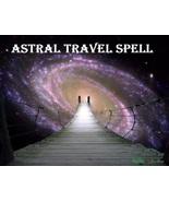 ASTRAL TRAVEL SPELL TALISMAN AMAZING JOURNEY BLACK VOODOO MAGICK  - $10.69