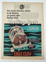 1975 Eagle Claw 500 544 Blue Pacific Fishing Original Print Ad Advertise... - $18.79