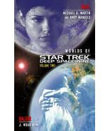 Star Trek: Deep Space Nine By Andy Mangels; Michael A. Martin; J. Noah Kym - $4.60