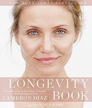 The Longevity Book: The Science of Aging, the Biology of Strength, and t... - $14.80