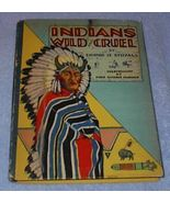 Indians Wild and Cruel 1929 Whitman Publishing Dennis Stovall Book - $11.95