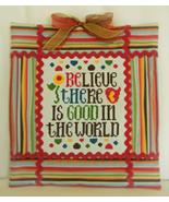 Believe There Is Good cross stitch chart Cherry Hill Stitchery - $5.40