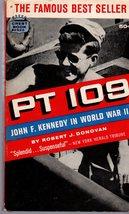 PT 109 John F. Kennedy in World War II By Robert J. Donovan - $4.75