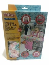 NUBY on the go shopping cart and high chair cover 6m+ - $29.30