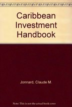 Caribbean Investment Handbook (Corporate investor's review, no. 1) [Dec 01, 1974