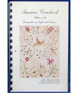 American Crewelwork 17th 18th C Stitches Embroidery Needlework Layton La... - $5.00