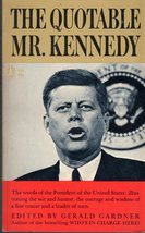 The Quotable Mr. Kennedy by Gerald Gardner - $4.75